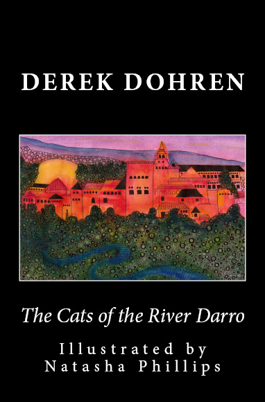 Front cover the cats of the river darro by dereke dohren